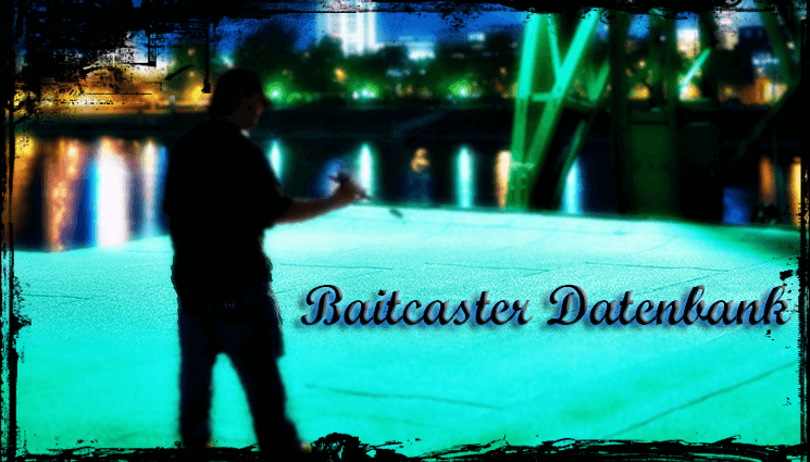 Baitcast Datenbank Update