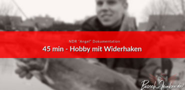 NDR Dokumentation Angeln mit Widerhaken