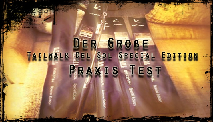 Tailwalk Del Sol Special Edition