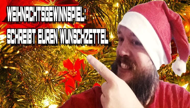 Weihnachtsgewinnspiel: Schreibt euren Wunschzettel