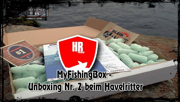 MyFishingBox – Unboxing Nr. 2 beim Havelritter