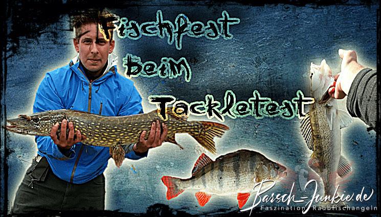 Fischfest beim Tackletest