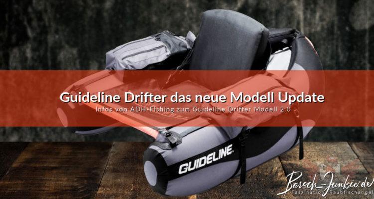 Guideline Drifter das neue Modell Update